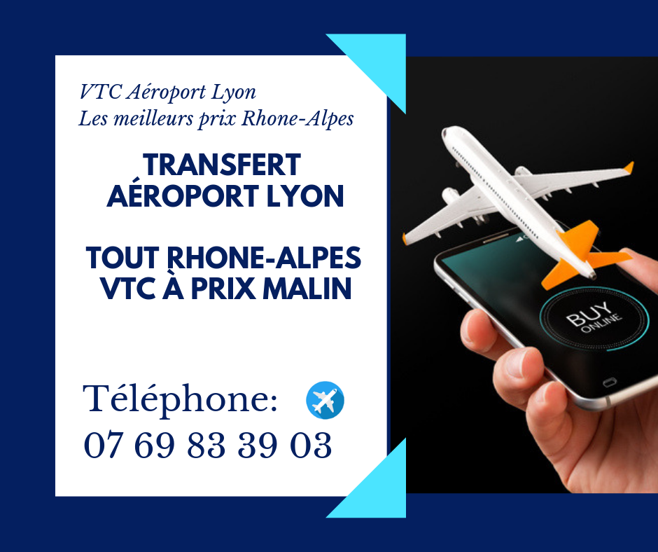 TRANSFERT JACOB-BELLECOMBETTE AÉROPORT LYON 129-90 TTC